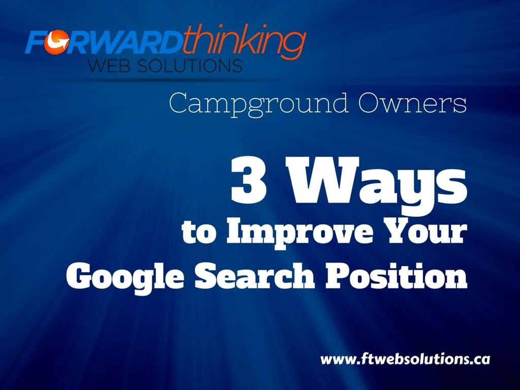 3 Ways to Improve Your Google Search Position